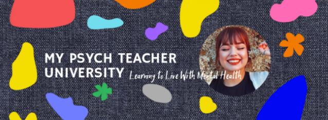 My Psych Teacher University Online!